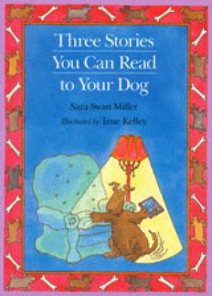 three-stories-you-can-read-to-your-dog-by-sar-1358096199-jpg