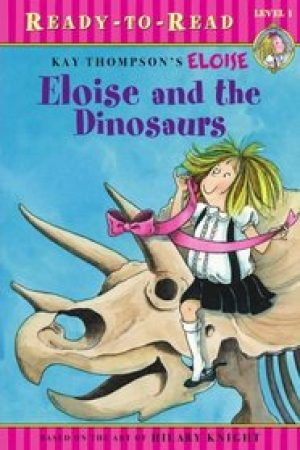 eloise-and-the-dinosaurs-by-kay-thompson-1359498028-jpg
