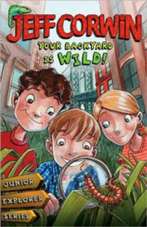 your-backyard-is-wild-by-jeff-corwin-1358047199-jpg