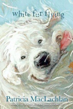 white-fur-flying-by-patricia-maclachlan-1405290221-jpg