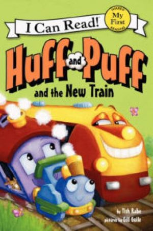 huff-and-puff-and-the-new-train-by-tish-rabe-1439092731-jpg