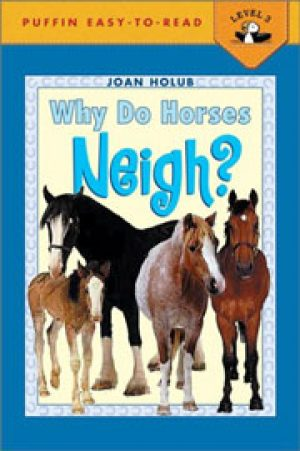 why-do-horses-neigh-by-joan-holub-1358047772-jpg