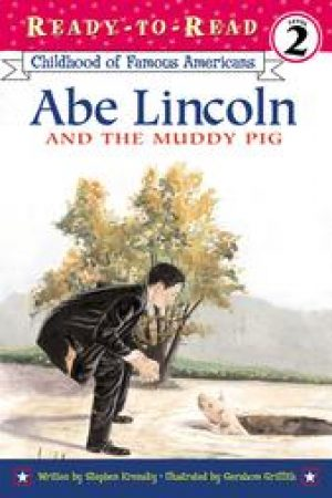 abe-lincoln-and-the-muddy-pig-1358456855-jpg