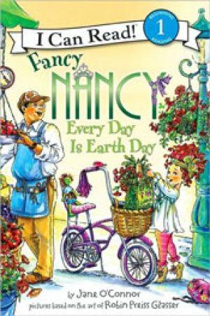 fancy-nancy-every-day-is-earth-day-by-jane-o-1358446443-jpg