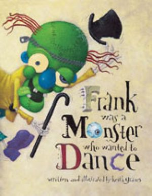frank-was-a-monster-who-wanted-to-dance-pb-b-1358443369-jpg