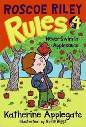 never-swim-in-applesauce-roscoe-riley-rules-1359481294-jpg