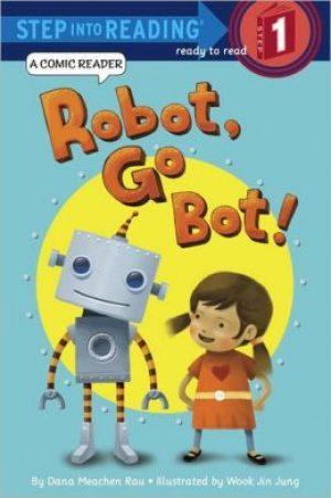 robot-go-bot-by-dana-meachen-rau-1380424346-jpg
