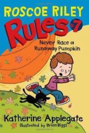 never-race-a-runaway-pumpkin-roscoe-riley-ru-1359503635-jpg