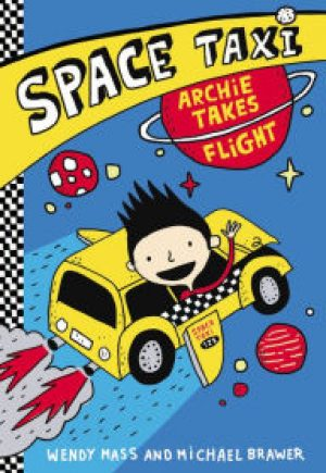 space-taxi-archie-takes-flight-by-wendy-mass-1437109421-jpg