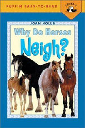 why-do-horses-neigh-by-joan-holub-1358047772-jpg