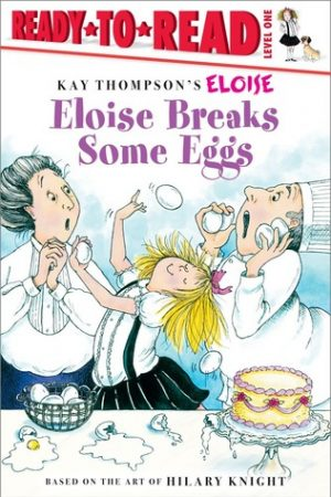 eloise-breaks-some-eggs-by-kay-thompson-1359497002-jpg