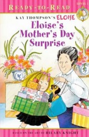 eloises-mothers-day-surprise-by-kay-thomp-1359498668-jpg