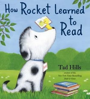 how-rocket-learned-to-read-by-tad-hills-1359499641-jpg