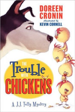 the-trouble-with-chickens-by-doreen-cronin-1358097494-jpg