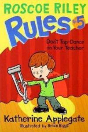 dont-tap-dance-on-your-teacher-roscoe-rile-1359495615-jpg
