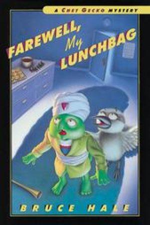 farewell-my-lunchbag-chet-gecko-by-bruce-hale-1358445073-jpg