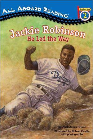 jackie-robinson-he-led-the-way-by-april-jone-1358195815-jpg