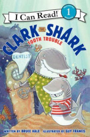 clark-the-shark-tooth-trouble-by-bruce-hale-1442267111-jpg